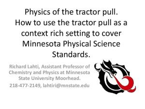 Physics of the tractor pull. How to use the tractor pull