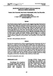 RANCANG BANGUN ROBOT SOCCER (ROCER) SEBAGAI MEDIA ROBOTIK